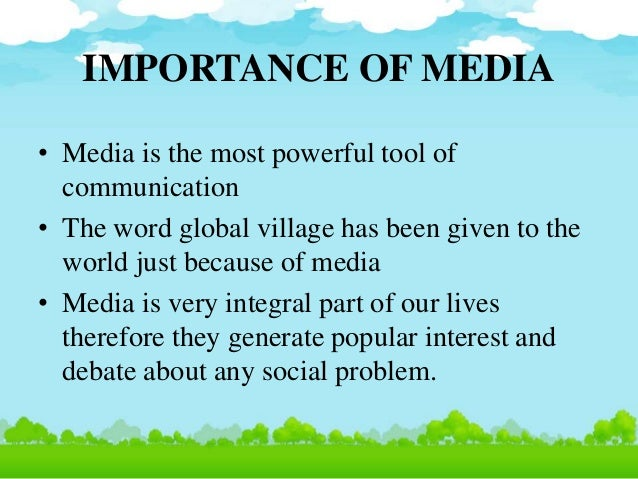 role of media in developing society Role of media in tourism the role that the media is playing in the various aspects of life investments for sustainable globalised tourism development.