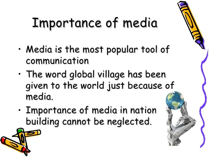 role of media importance