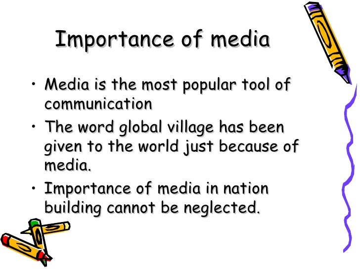does mass media play a role Discuss the role of media in globalization and its effects on society-mass communication and role of media-handout, exercises for mass communication.