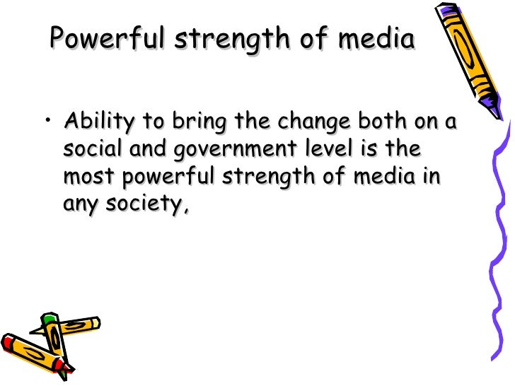 communication and the role of media in society Mass media has a prominent role to play in modern society  role of mass media in  and communication technologies such as mass media,.