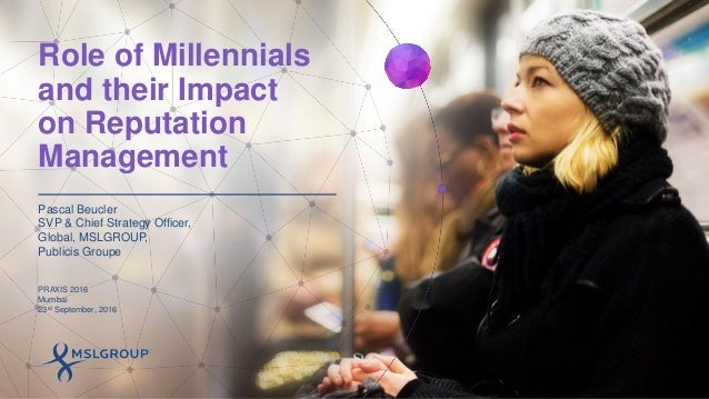Role of Millennials and their Impact on Reputation Management