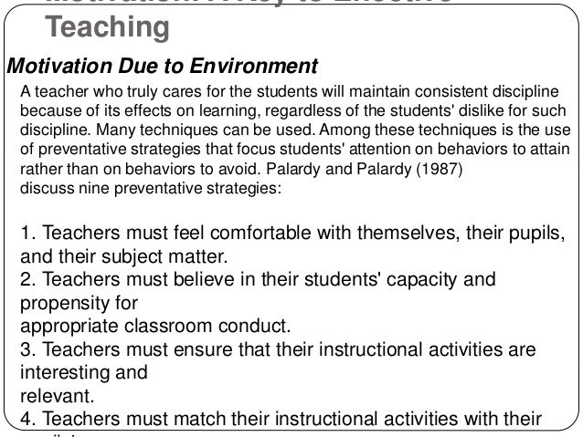 the role of motivation when teaching Importance of teacher motivation education essay print reference this   indeed, transformational leadership plays an important role in developing self-motivation.