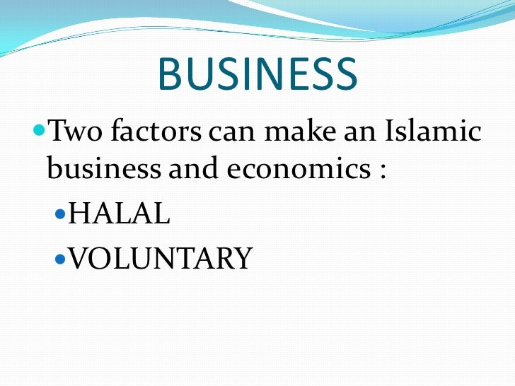role of islam in economic develpoment The role of zakat in the economic development in uae executive summary: zakat is one of five pillars of islam, which is obligatory on every adult muslim male and.