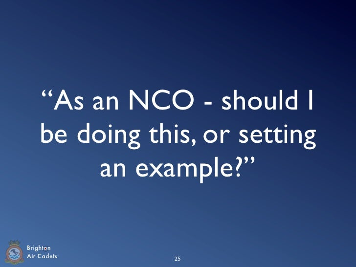 ncos setting the example Essays - largest database of quality sample essays and research papers on ncos setting the example.