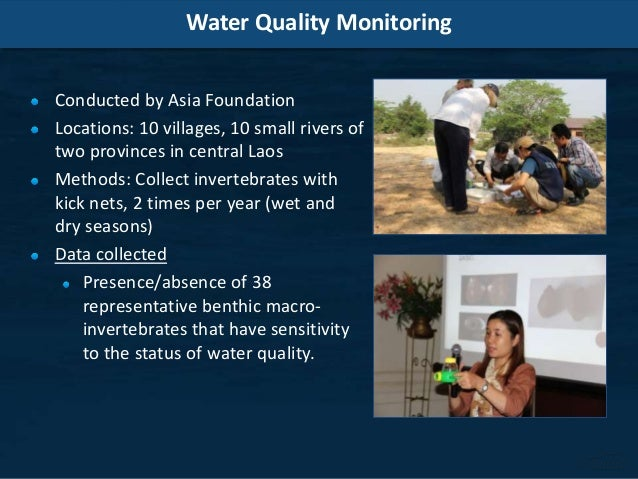 Water Quality Monitoring Conducted by Asia Foundation Locations: 10 villages, 10 small rivers of two provinces in central ...