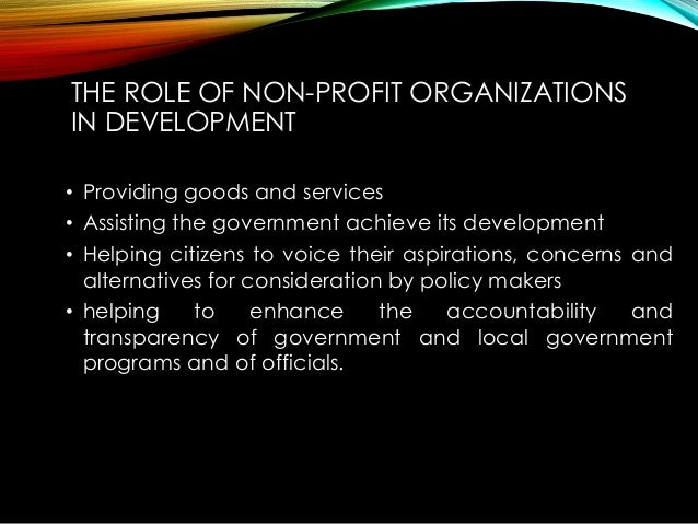 roles of ngos to development In africa, ngos play a leading role in providing health care and  sense of  purpose for elites with degrees in subjects like development studies.