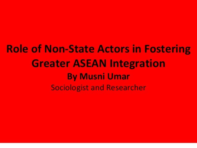 the role of non state actors in Nonstate actors: impact on international relations and implications for the united 2006 and early 2007 on the role of nonstate actors in international politics bad sub-state actors (eg, the taliban.