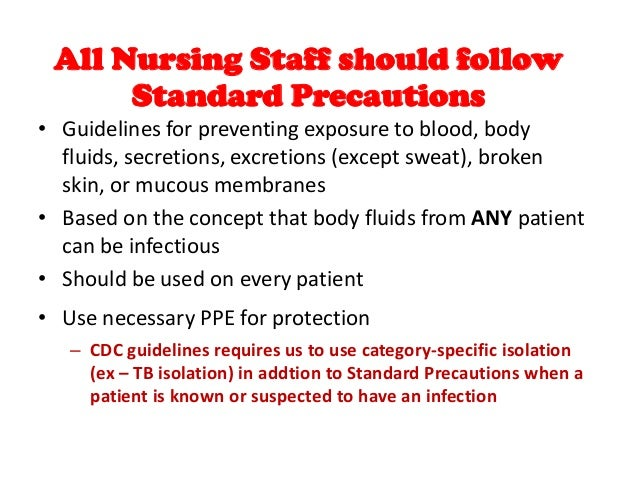 Universal Precautions and Using PPE - Essay Example