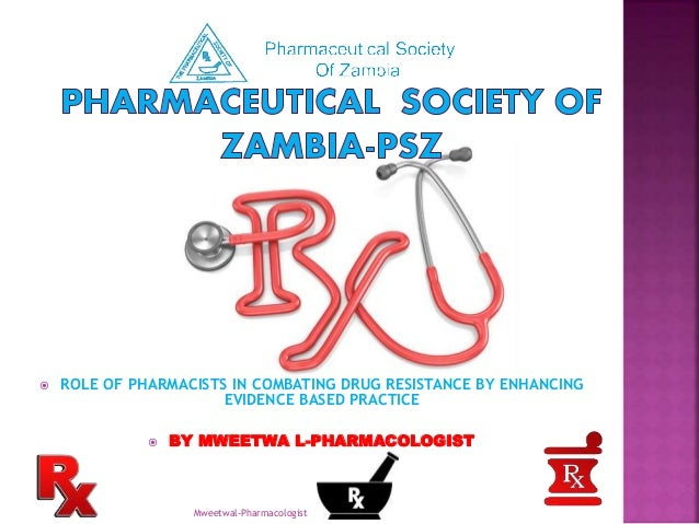 Role of pharmacists in combating drug resistatnce
