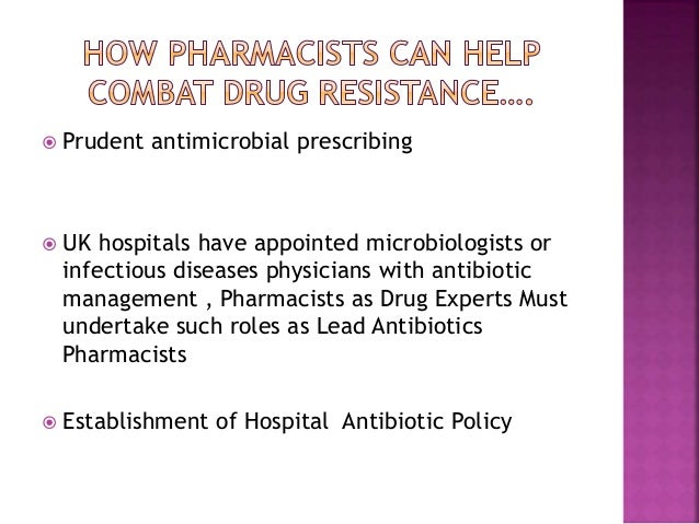 Role of pharmacists in combating drug resistatnce by neel ratnam.