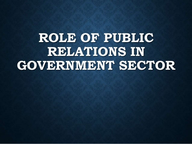 the role of a public relations specialist Practitioners and the people thy represent are expected to play a constructive role in society  public relations specialists 2010: 320,000 2020: 388,300 21% .
