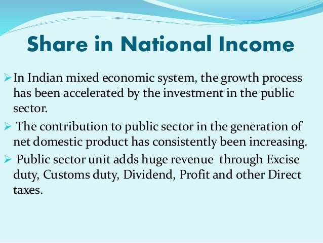 role of public sector in indian economy essay The industrial policy resolution in 1956 gave the public sector enterprises a strategic role in indian economy and the public sector was thought of as the engine for self-reliant economic growth to develop a sound agricultural and industrial base.