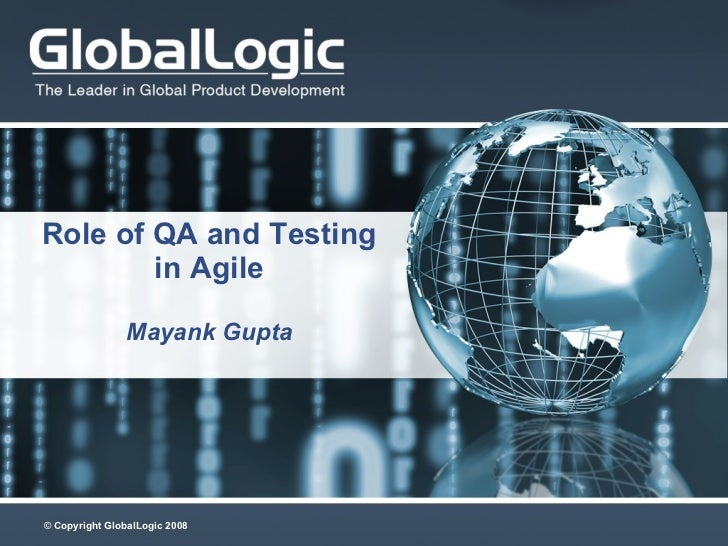 Role of QA and Testing in Agile Mayank Gupta