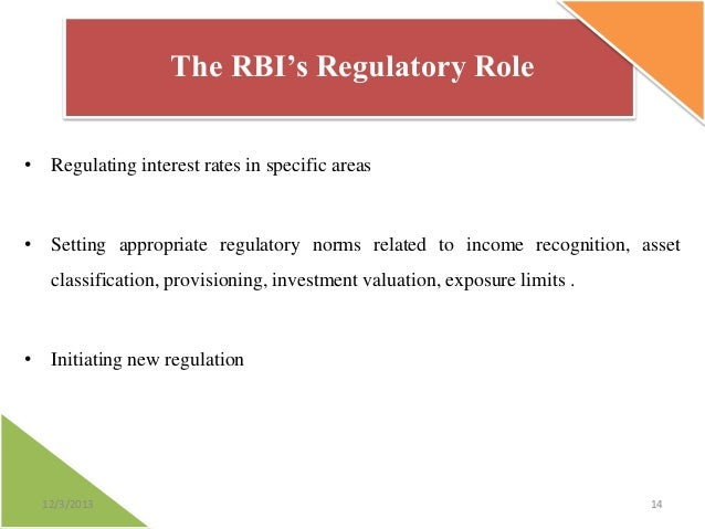 "rbi role A presentation on ""role of reserve bank of india as regulator"" compiled by, anil mishra ayush vaish 2012mb73 durgesh kumar 2012mb88 sanatan srivastava 2012mb30."