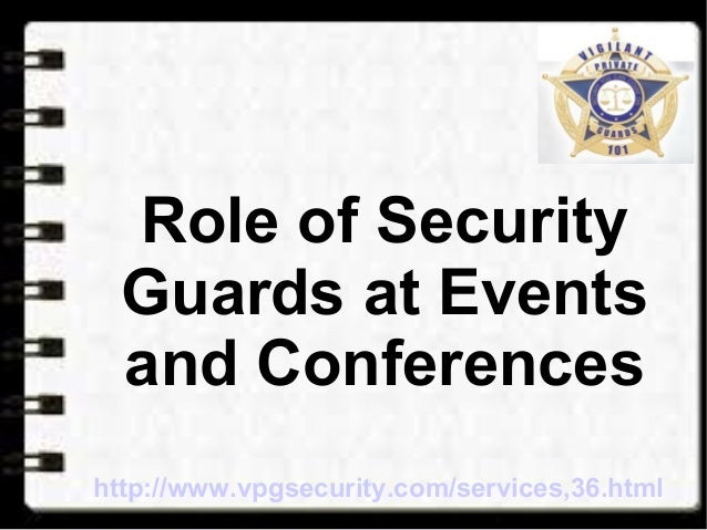 role of industrial security personnel The duties and responsibilities of a guard vary from site to site guards must be well attuned to changes and developments within the industry and the expectations and obligations that are owed to the client, the public, and/or their employer it is the role of a security guard to protect people, property and.