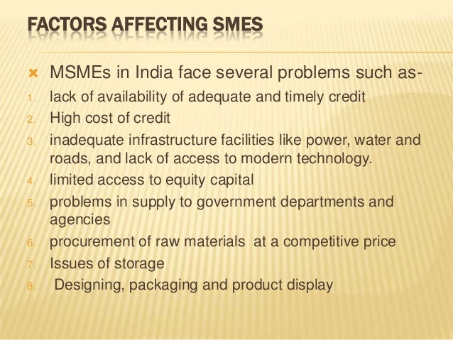 role of msmes in india Smes also play a significant role in nation's development through its high contribution in domestic  sme sector in india  definition of msmes in india.