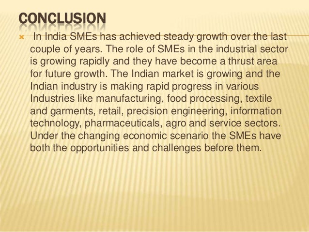 role of smes in economic development Despite playing a vital role in the development of the economy, it is observed that  around 50% of the smes lack access to finance or capital investment at any.