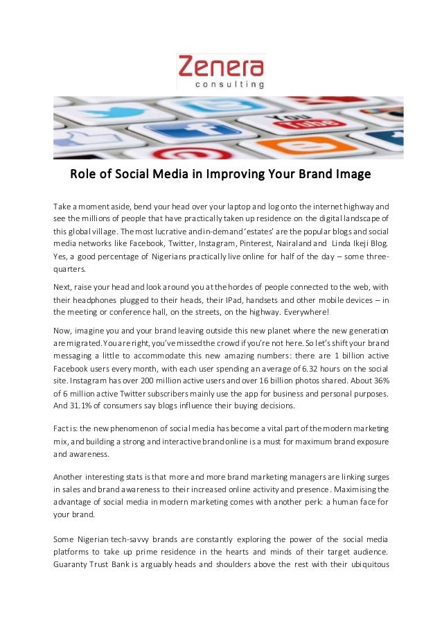 Role of Social Media in Improving Your Brand Image Take a moment aside, bend your head over your laptop and log onto the i...