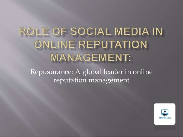 Repusurance: A global leader in online reputation management