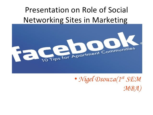 Presentation on Role of SocialNetworking Sites in Marketing