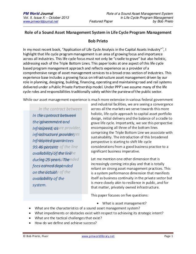 PM World Journal Vol. II, Issue X – October 2013 www.pmworldjournal.net  Role of a Sound Asset Management System in Life C...