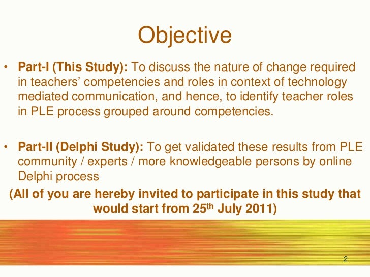 Objective<br />Part-I (This Study): To discuss the nature of change required in teachers' competencies and roles in contex...