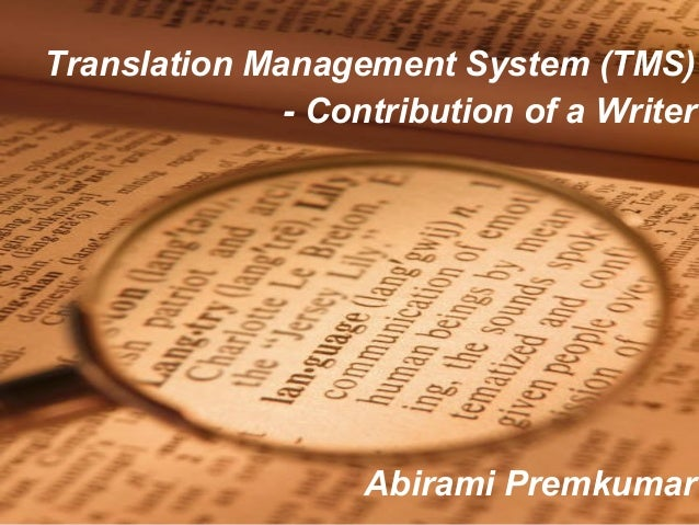 Page 1 Translation Management System (TMS) - Contribution of a Writer Abirami Premkumar