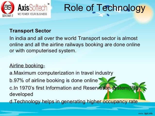 Role of technology in Travel & Tourism Industry