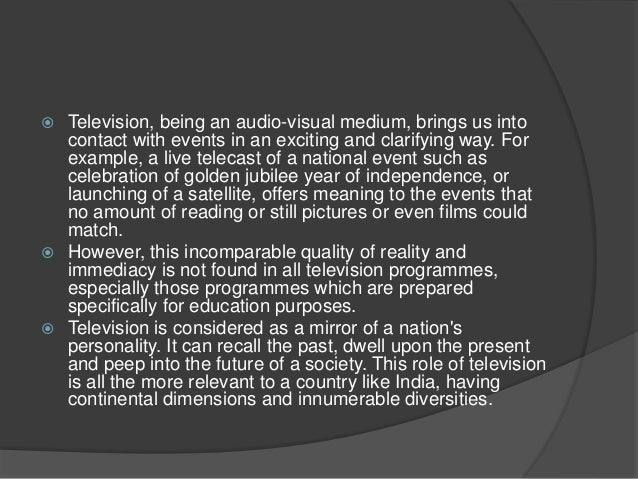 CHARACTERISTICS OF  TELEVISION AS A  MEDIUM