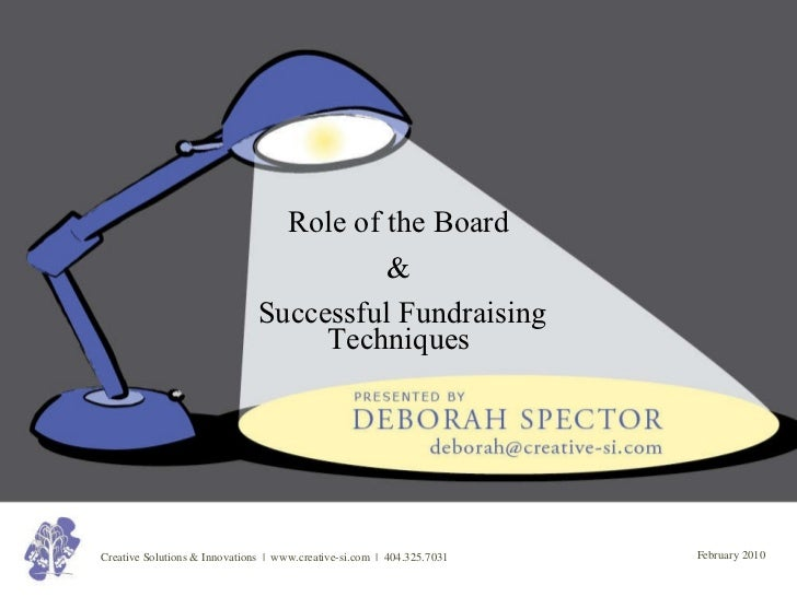 Role of the Board & Successful Fundraising Techniques
