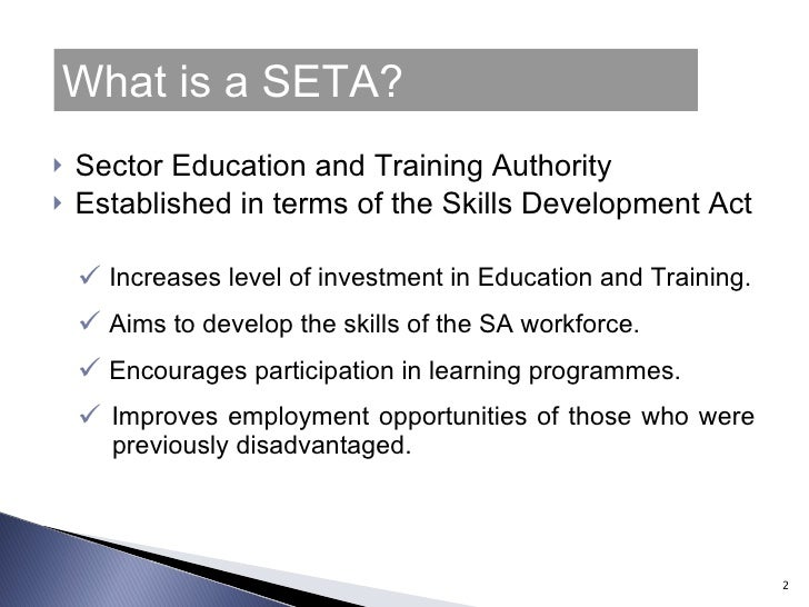 what is the role of seta