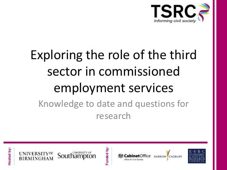 Exploring the role of the third                sector in commissioned                 employment services              Kno...