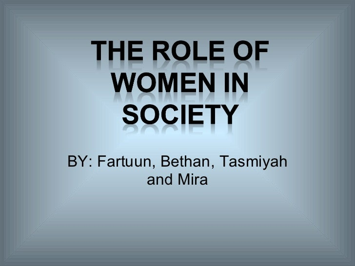 Role of women in hardy's society bethan, fartuun, tasmiyah and mira