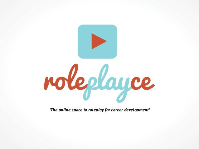 'The online space to roleplay for career development'