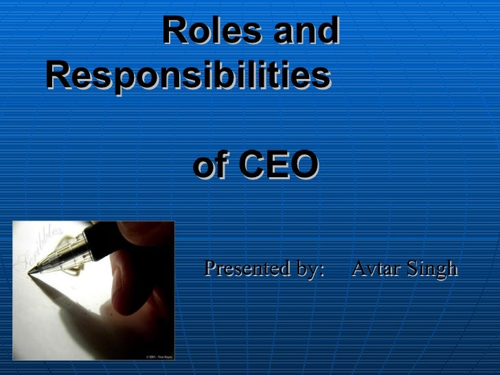 roles and responsibilities of auditors ceo The role and responsibilities of auditors and company board of directors and the ceo and senior management with respect to the accounting information reported on in the annual report.