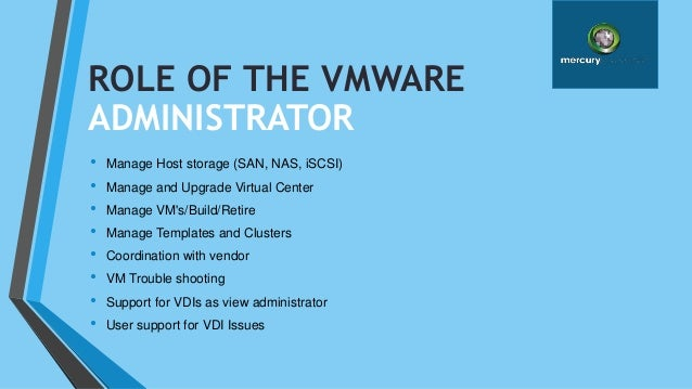 roles and responsibilities of vmware administrator