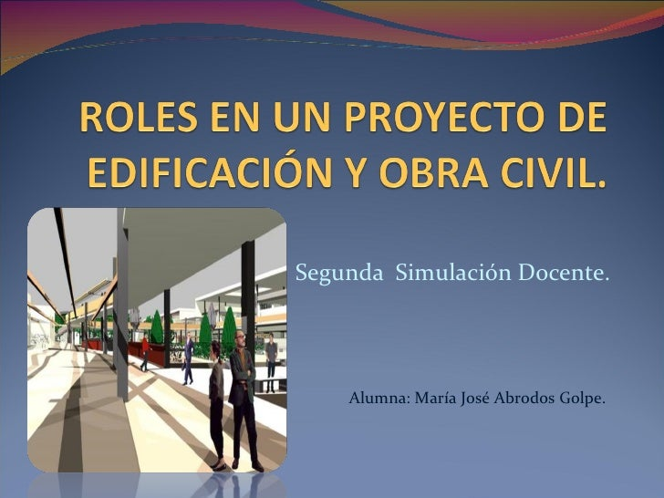 Segunda  Simulación Docente. Alumna: María José Abrodos Golpe.