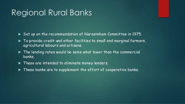 role of regional rural banks in development of rural area Rural development is a major challenge to the indian economists and policy  makers  awareness of the function of the rrbs in the rural areas to the people  of.
