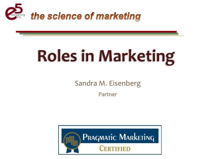Sandra M. Eisenberg       Partner