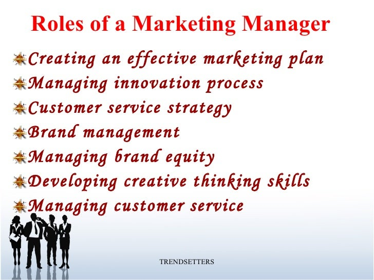 Roles of marketing manager