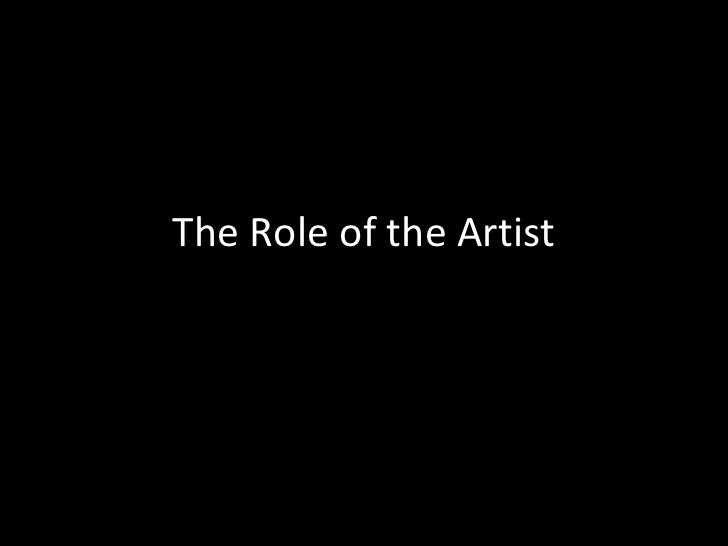 Ch 1 roles of the artist
