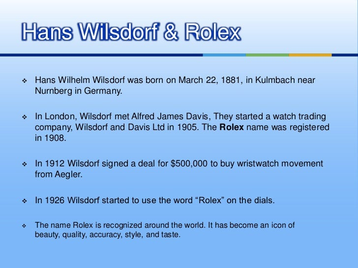case study about rolex watch Explores the creation of the rolex watch by hans wilsdorf provides a case study  of how one of the world's leading luxury brands was created.