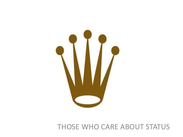 THOSE WHO CARE ABOUT STATUS