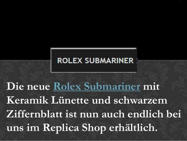 Die neue Rolex Submariner mitKeramik Lünette und schwarzemZiffernblatt ist nun auch endlich beiuns im Replica Shop erhältl...