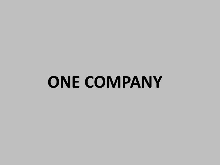 ONE COMPANY<br />