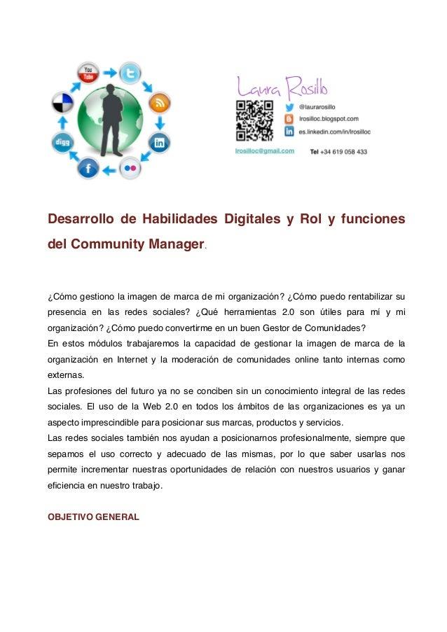 Desarrollo de Habilidades Digitales y Rol y funcionesdel Community Manager.¿Cómo gestiono la imagen de marca de mi organiz...