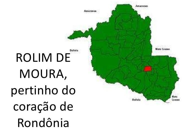 ROLIM DE MOURA, pertinho do coração de Rondônia<br />