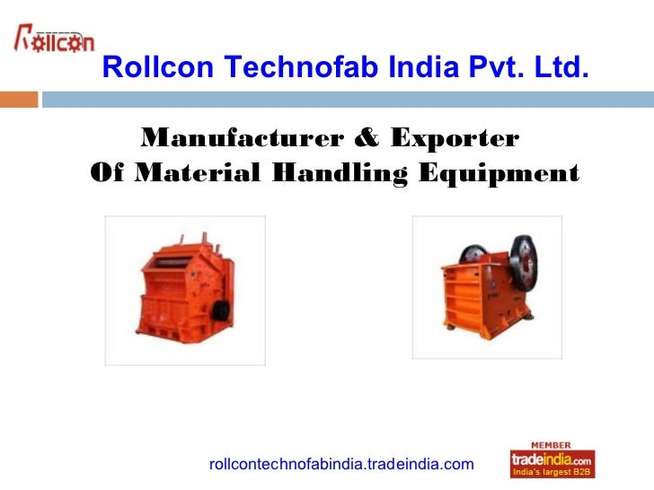 Rollcon Technofab India Pvt. Ltd.   Manufacturer & ExporterOf Material Handling Equipment                    roto1234     ...
