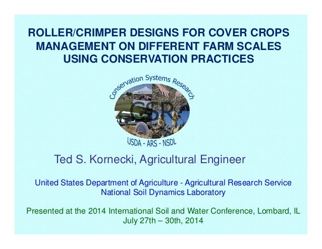 United States Department of Agriculture - Agricultural Research Service National Soil Dynamics Laboratory Presented at the...