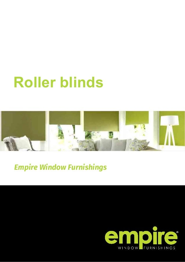 Empire Window Furnishings Roller blinds